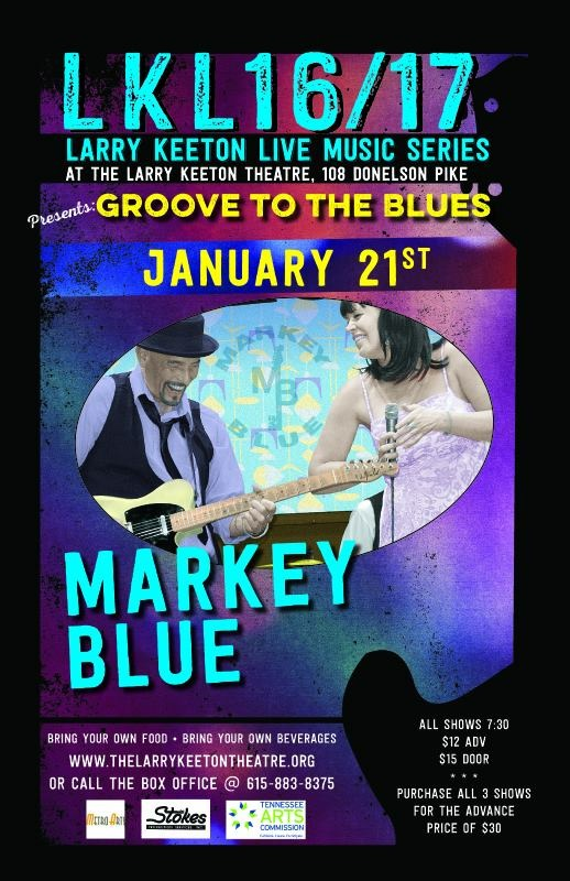 Markey Blue Janury 21 - The Larry Keeton Theatre