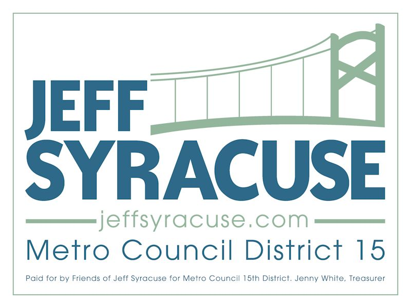 Jeff Syracuse for Metro Council - Campaign Yard Sign